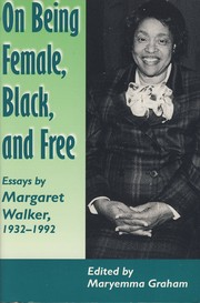 Cover of: On Being Female, Black, and Free