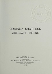 Cover of: Corinna Shattuck, missionary heroine