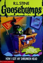Cover of: How I got my shrunken head | R. L. Stine
