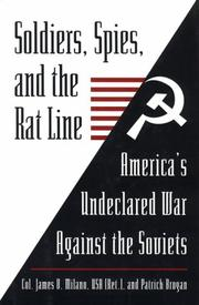 Cover of: Soldiers, spies, and the rat line | James V. Milano
