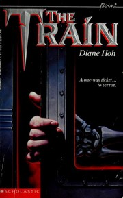Cover of: The train | Diane Hoh