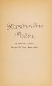 Cover of: Marshmallow pickles