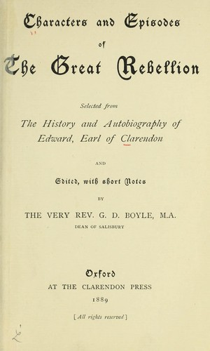 Characters and episodes of the great rebellion by Edward Hyde, 1st Earl of Clarendon