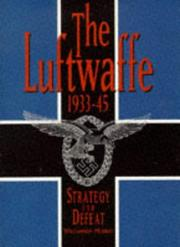 Cover of: The Luftwaffe, 1933-45