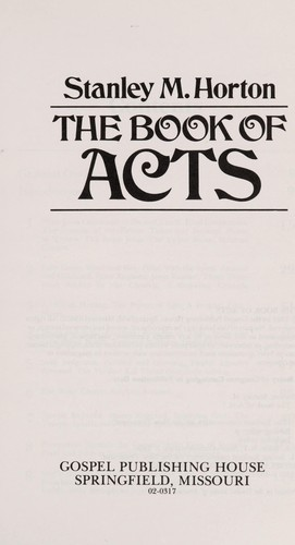 The book of Acts by Stanley M. Horton
