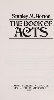Cover of: The book of Acts | Stanley M. Horton