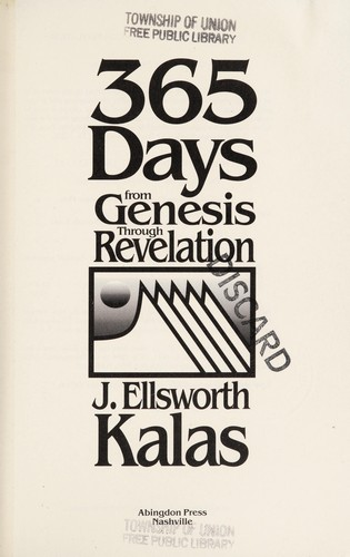 365 days from Genesis through Revelation by J. Ellsworth Kalas