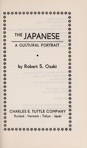 Cover of: The Japanese, a cultural portrait | Robert S. Ozaki