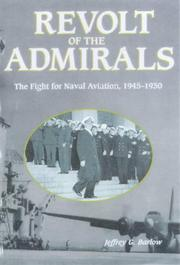 Cover of: Revolt of the admirals | Barlow, Jeffrey G.
