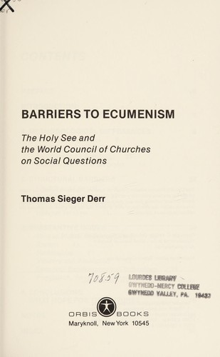 Barriers to ecumenism by Derr, Thomas Sieger