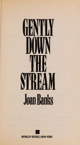Gently Down Stream by Joan Banks