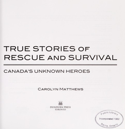 True Stories Of Rescue And Survival 2008 Edition Open border=
