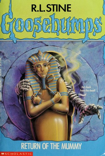 Return of the mummy by R. L. Stine