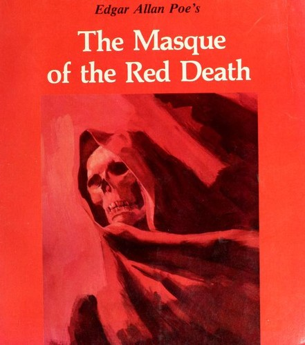 Edgar Allan Poe's The masque of the red death by David Cutts