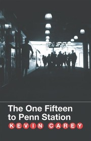 Cover of: The one fifteen to Penn Station | Kevin Carey