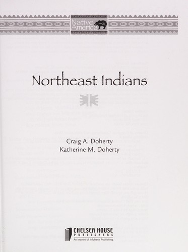 Northeast Indians by Craig A. Doherty