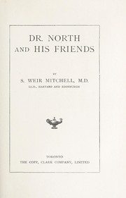 Cover of: Dr. North and his friends | S. Weir Mitchell