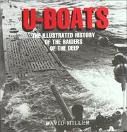 Cover of: U-boats: the illustrated history of the raiders of the deep