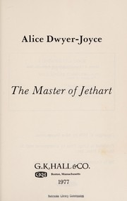 Cover of: The master of Jethart | Alice Dwyer-Joyce