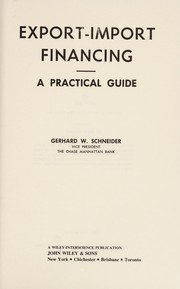 Cover of: Export-Import financing | Gerhard W. Schneider