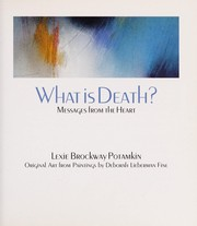 Cover of: What is death? | Lexie Brockway Potamkin