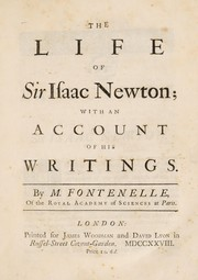 Cover of: The life of Sir Isaac Newton; with an account of his writings