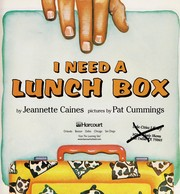 Cover of: I need a lunch box | Jeannette Franklin Caines