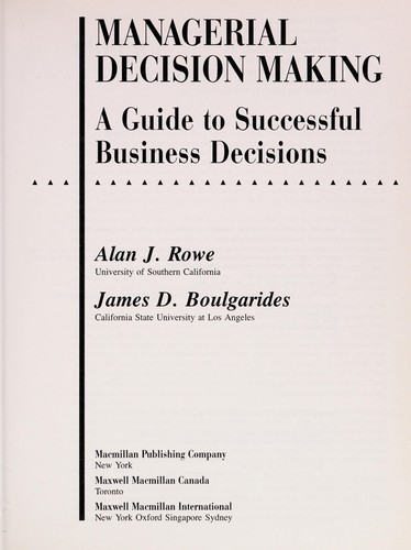 Managerial decision making by Alan J. Rowe