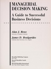 Cover of: Managerial decision making | Alan J. Rowe