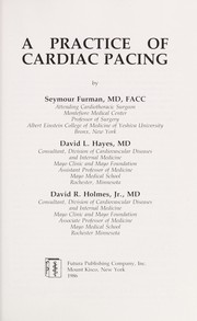 Cover of: A practice of cardiac pacing | Seymour Furman