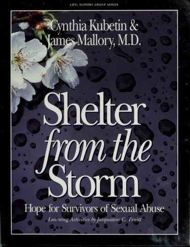 Shelter from the storm by Cynthia A. Kubetin