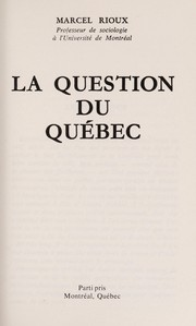 La question du Québec by Marcel Rioux