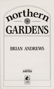 Cover of: Northern gardens