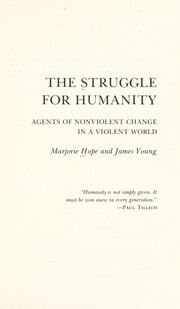 Cover of: The struggle for humanity