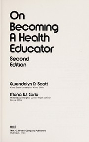 Cover of: On becoming a health educator | Gwendolyn D. Scott