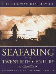 Cover of: The Conway History of Seafaring in the Twentieth Century