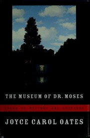 Cover of: The Museum of Dr. Moses: Tales of Mystery and Suspense
