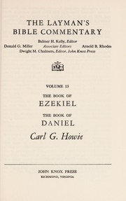 Cover of: The Book of Ezekiel/the Book of Daniel (The Layman's Bible Commentary) | Carl Gordon Howie
