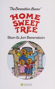 Cover of: The Berenstain Bears' home sweet tree | Stan Berenstain