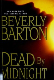 Cover of: Dead by midnight | Beverly Barton