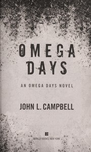Cover of: Omega days | Campbell, John L. (Investigator)