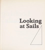Cover of: Looking at sails | Bruce Banks