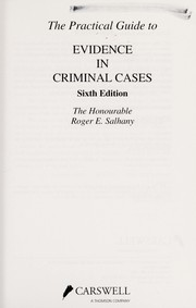 Cover of: The practical guide to evidence in criminal cases