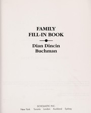 Cover of: Family Fill-In Book | Dian Dincin Buchman