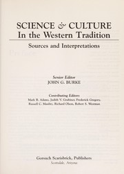 Cover of: Science & culture in the Western tradition | senior editor John G. Burke, contributing editors Mark B. Adams ... [et al.]