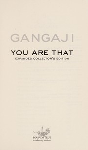 Cover of: You are that! | Gangaji.