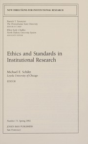 Cover of: Ethics and Standards in Institutional Research (New Directions for Institutional Research, No 73, Spring, 1992) | Michael E. Schiltz