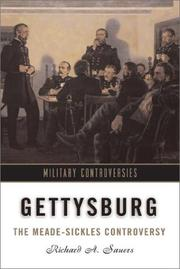 Cover of: Gettysburg: the Meade-Sickles controversy