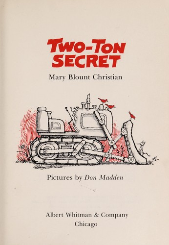 Two-ton secret by Mary Blount Christian