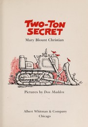 Cover of: Two-ton secret | Mary Blount Christian